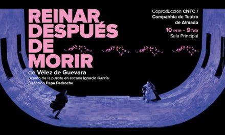 """<span class=""""entry-title-primary"""">La Compañía de Teatro Clásico reivindica la unión de España y Portugal</span> <span class=""""entry-subtitle"""">Se ha estrenado en Madrid la obra 'Reinar después de morir', de Vélez de Guevara, una coproducción ibérica</span>"""