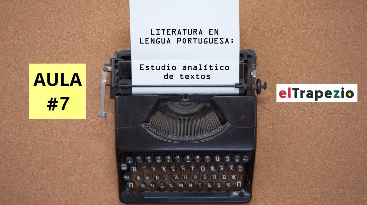 Aula 7: Curso do TRAPÉZIO de Literatura em Língua Portuguesa (estudo analítico de textos)
