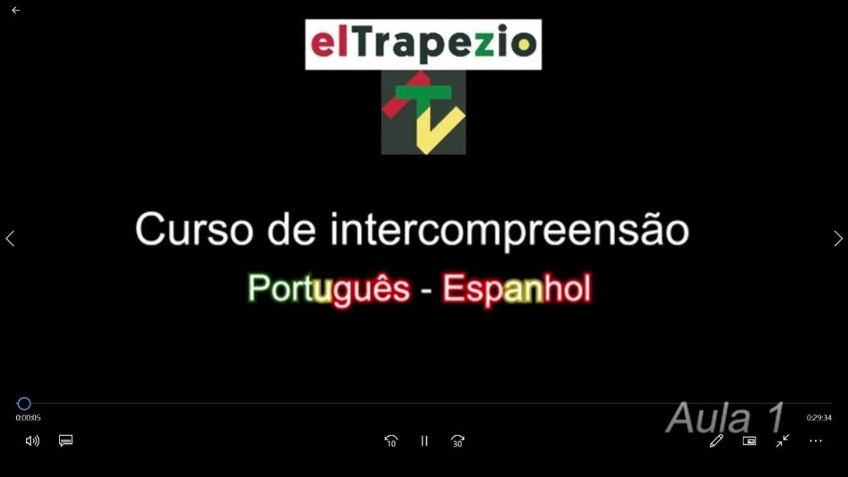 Intercompreensão espanhol-português: o novo curso do EL TRAPÉZIO