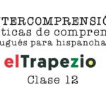 AULA 12 (Última) - Curso de Intercompreensão espanhol-português