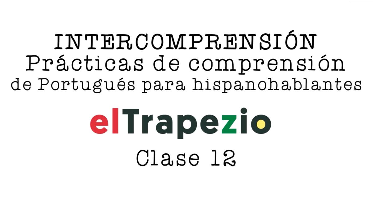 """<span class=""""entry-title-primary"""">AULA 12 (Última) – Curso de Intercompreensão espanhol-português</span> <span class=""""entry-subtitle"""">A direção e apresentação ficam a cargo de Sérgio Massucci Calderaro</span>"""