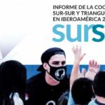 A Secretaria Geral Iberoamericana apresentou o Relatório da Cooperação Sul-Sul e Triangular