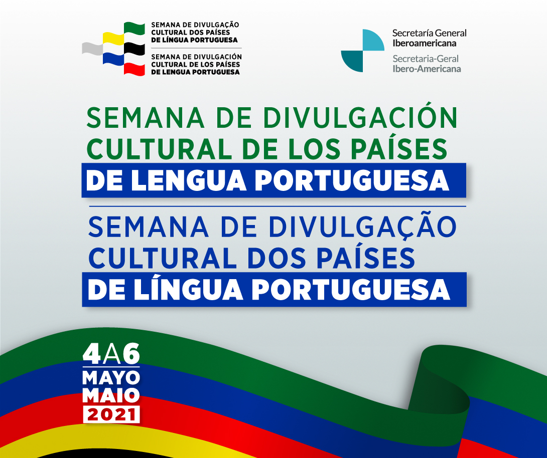 A Secretaria Ibero-americana convoca a Semana de divulgação cultural dos países de língua portuguesa