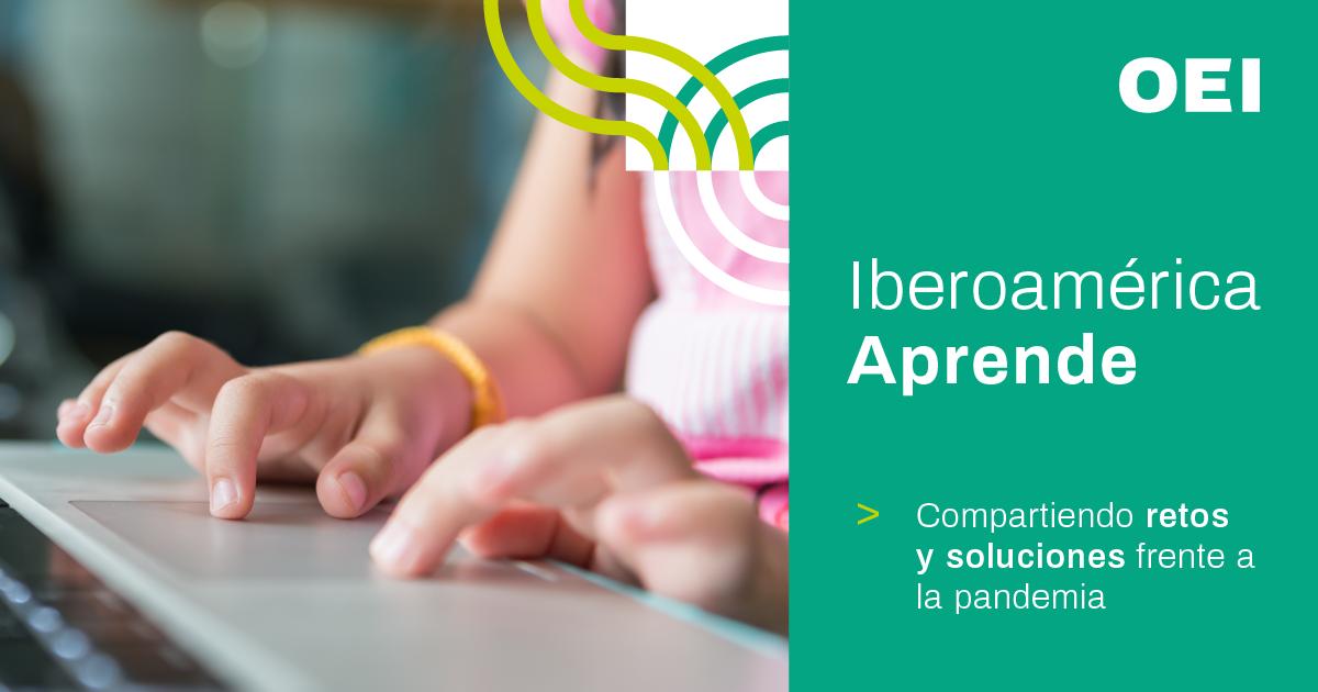 """OEI lança a plataforma """"Ibero-américa Aprende"""" para apoiar a educação na região"""