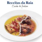 """La Junta de Castilla y León publica el libro """"Recetario de la Raya: Cocina de frontera"""""""